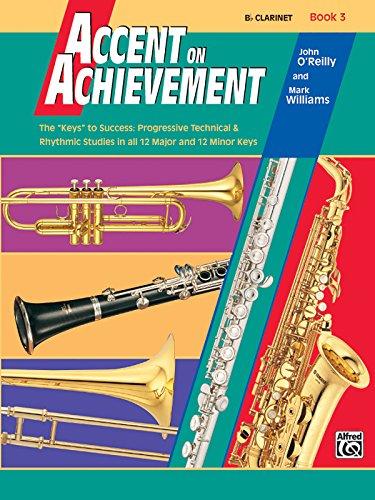 9780739006252: Accent on Achievement, Book 3 (Clarinet)