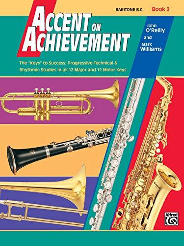 9780739006344: Accent on Achievement, Bk 3: Baritone B.C.