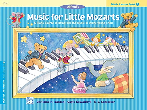 9780739006443: Music for Little Mozarts Music Lesson Book, Bk 3