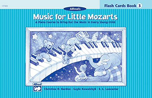9780739006467: Music for Little Mozarts: Flash Cards Book 3 (Music for Little Mozarts)