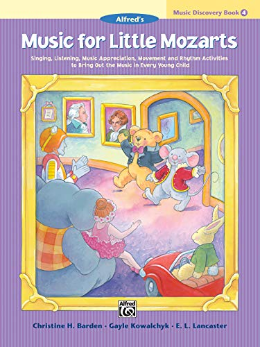 9780739006528: Music for Little Mozarts Music Discovery Book, Bk 4