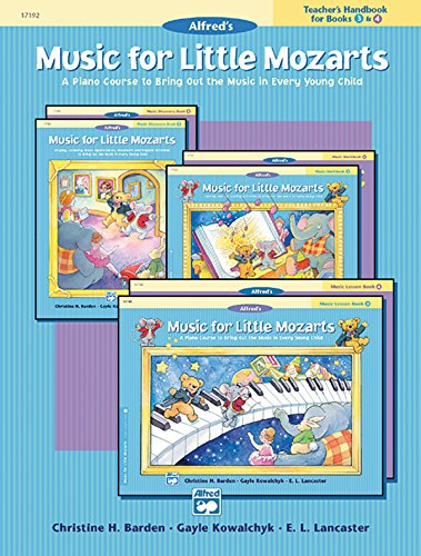 9780739006566: Music for Little Mozarts Teacher's Handbook, Bk 3 & 4: A Piano Course to Bring Out the Music in Every Young Child