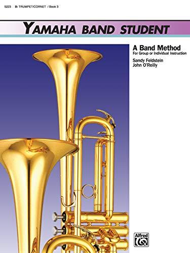 9780739006733: Yamaha Band Student, Bk 3: B-Flat Trumpet/Cornet (Yamaha Band Method)