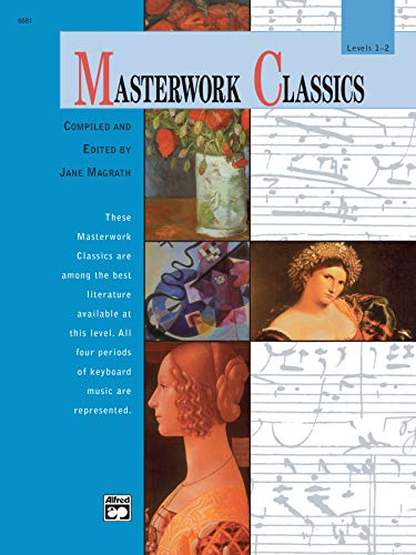 9780739006771: Masterwork Classics: Level 1-2, Book & CD (Alfred Masterwork Editions)