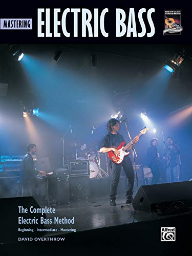 9780739006825: Mastering Electric Bass: The Complete Electric Bass Method