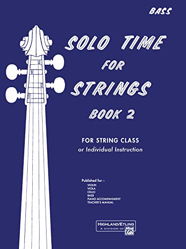 9780739007372: Solo Time for Strings, Bk 2: Bass