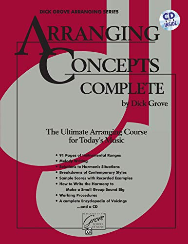 9780739007518: Arranging Concepts Complete: The Ultimate Aranging Course for Today's Music