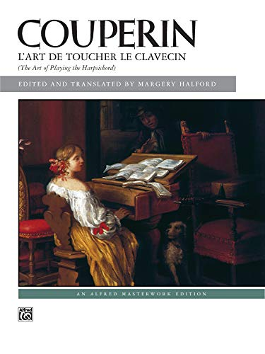 9780739007600: L'Art De Toucher Le Clavecin. The Art of Playing the Harpsichord (French and English Edition)