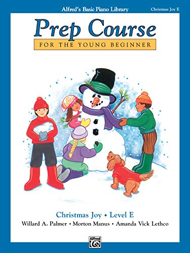 9780739007822: Alfred's Basic Piano Prep Course Christmas Joy!, Bk E: For the Young Beginner (Alfred's Basic Piano Library)