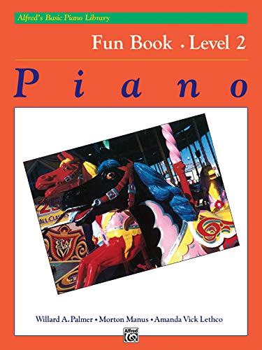9780739007891: Alfred's Basic Piano Library Fun Book, Level 2