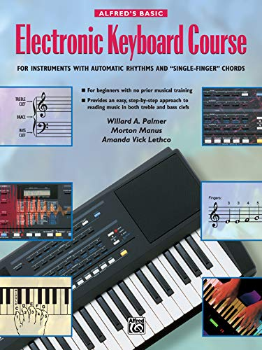9780739007907: Alfred's Basic Electronic Keyboard Course for Instruments with Automatic Rhythms and Single-Finger Chords
