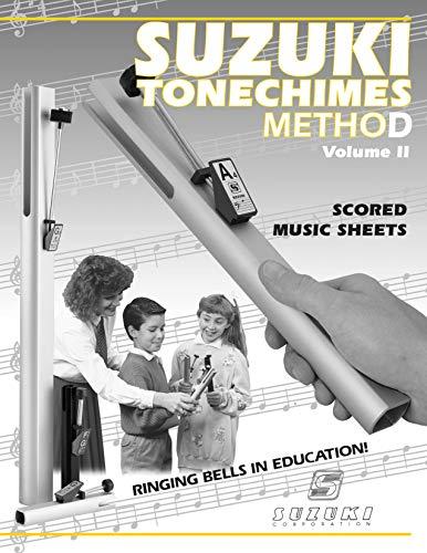 Suzuki Tonechimes Method, Volume 2: Ringing Bells in Education! (Suzuki Tonechimes School): Hancock...