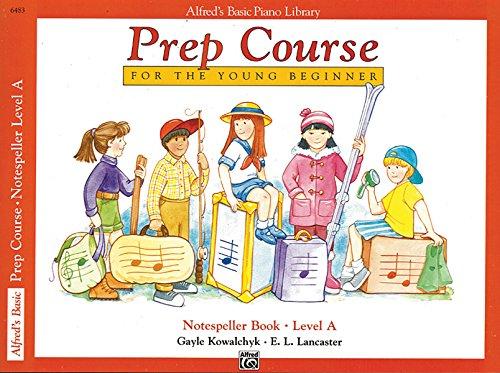 9780739008492: Alfred's Basic Piano Prep Course: Notespeller Book, Level A