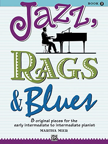 9780739008508: Martha Mier: Jazz, Rags and Blues - Book 2 Piano (Jazz Rags Blues)