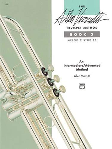9780739008621: The Allen Vizzutti Trumpet Method, Bk 3: Melodic Studies