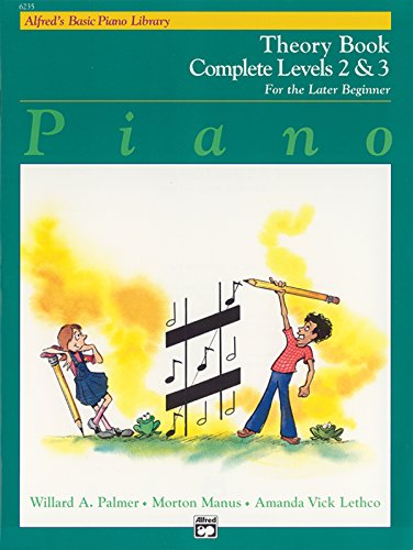 9780739008669: Alfred's Basic Piano Library Theory Complete, Bk 2 & 3: For the Later Beginner
