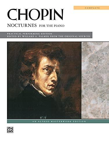 9780739009024: Chopin -- Nocturnes (Complete): Comb Bound Book (Alfred Masterwork Edition)