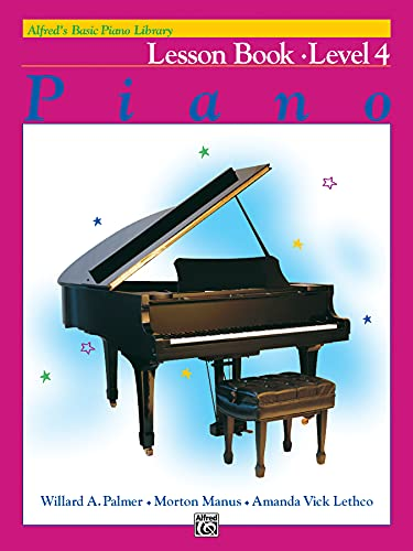 9780739009055: Alfred's Basic Piano Course Lesson Book, Bk 4 (Alfred's Basic Piano Library)