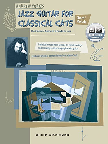 9780739009208: Andrew York's Jazz Guitar for Classical Cats Chord/Melody: The Classical Guitarist's Guide to Jazz
