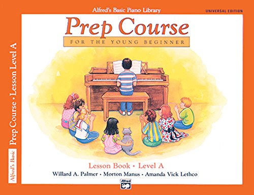 9780739009277: Alfred's Basic Piano Piano Library Prep Course Lesson Book, Level A: For the Young Beginner