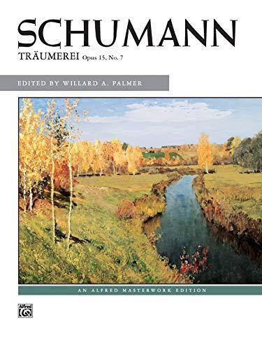 Träumerei, Op. 15, No. 7 (Alfred Masterwork) (0739009362) by Schumann, Robert