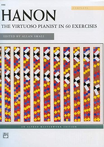 9780739009406: Hanon -- The Virtuoso Pianist: Complete, Comb-Bound Book (Alfred Masterwork Editions)