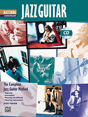 9780739009574: Complete Jazz Guitar Method: Mastering Jazz Guitar -- Chord/Melody, Book & CD