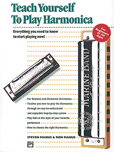 9780739009604: Alfred's Teach Yourself to Play Harmonica: Everything You Need to Know to Start Playing Now!, Book, Enhanced CD & Harmonica (Teach Yourself Series)