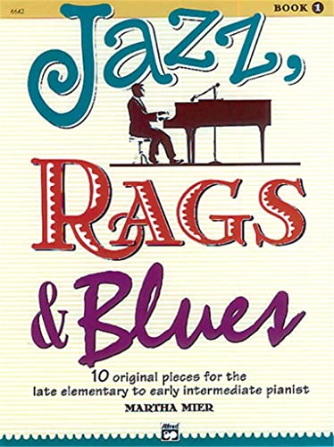 9780739009635: Jazz, Rags & Blues Book 1(Alfred's Basic Piano Library)