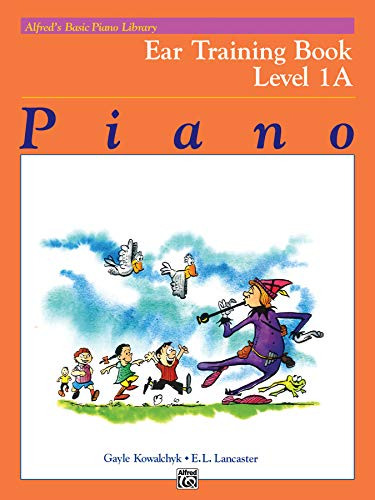 9780739009680: Alfred's Basic Piano Library Ear Training, Bk 1A