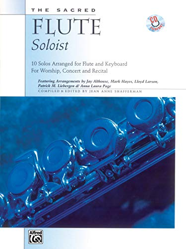 9780739009789: The Sacred Flute Soloist: 10 Solos Arranged for Flute & Keyboard, Book & CD