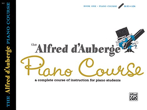 9780739009987: Alfred d'Auberge Piano Course Lesson Book, Bk 1: A Complete Course of Instruction for Piano Students