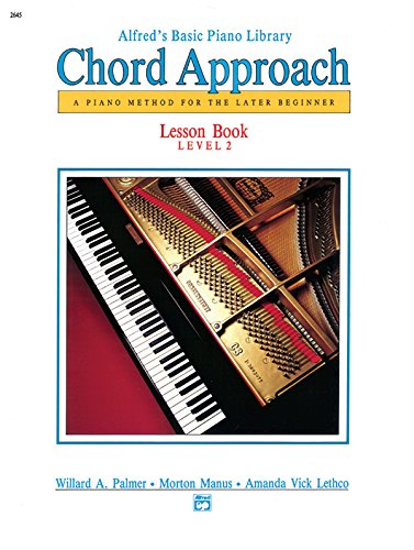 9780739010020: Alfred's Basic Piano Library Chord Approach: A Piano Method for the Later Beginner: Lesson Book Level 2
