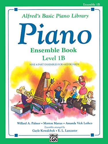 9780739010105: Alfred's Basic Piano Course: Ensemble Book, Level 1B