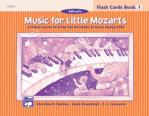 9780739010204: Music for Little Mozarts, Flash Cards, Level 1: A Piano Course to Bring Out the Music in Every Young Child