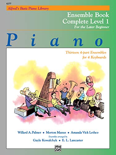 9780739010280: Alfred's Basic Piano Course: Ensemble Book, Level 1 (Complete, 1A/1B)