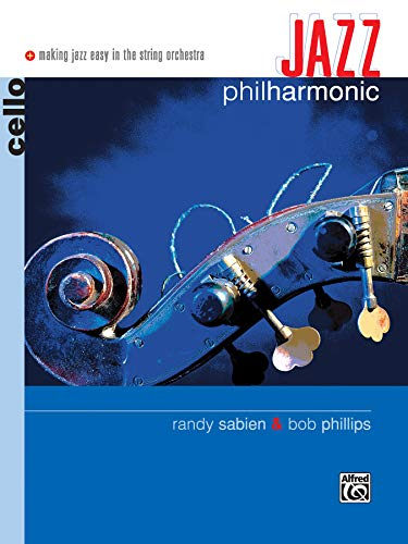 9780739010402: Jazz Philharmonic: Cello (Making Jazz Easy in the String Orchestra)