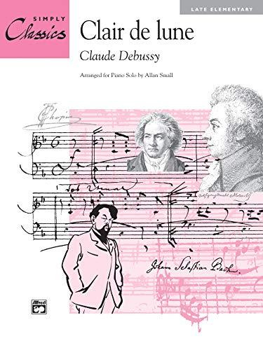9780739010525: Clair de Lune: Late Elementary (Simply Classics Solos)