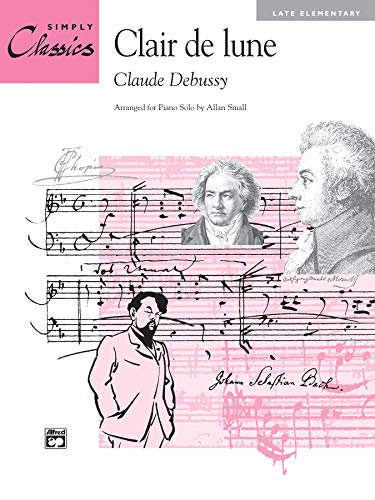 9780739010525: Clair de lune: from Suite Bergamasque, Sheet (Simply Classics Solos)