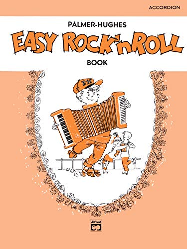 9780739010570: Palmer-Hughes Accordion Course Easy Rock 'n' Roll Book