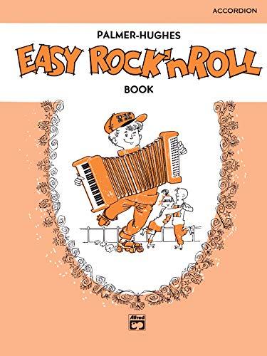 9780739010570: Palmer-Hughes Accordion Course Easy Rock 'n' Roll Book