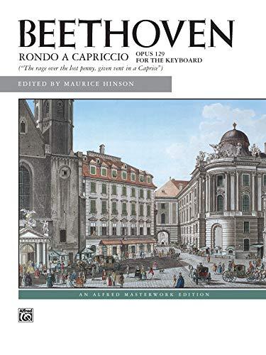 Rondo a capriccio, Op. 129 (Alfred Masterwork: Ludwig van Beethoven,
