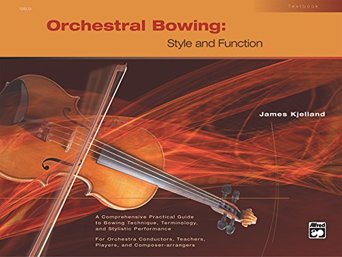 9780739011133: Orchestral Bowing - Style and Function: Textbook