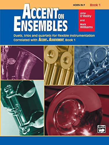 9780739011645: Accent on Ensembles, Book 1: Horn in F (Accent on Achievement)