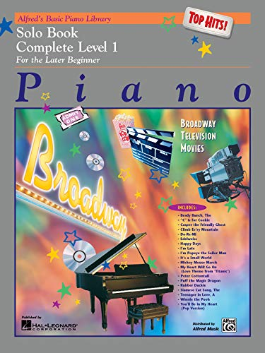 9780739011805: Alfred's Basic Piano Library Top Hits! Solo Book Complete, Bk 1: For the Later Beginner