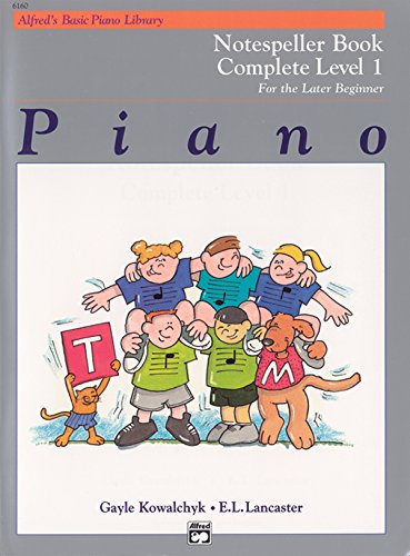 9780739011966: Alfred's Basic Piano Library Notespeller Complete, Bk 1: For the Later Beginner