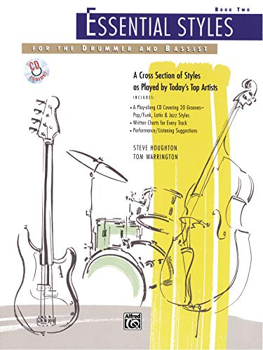 9780739012031: Essential Styles for the Drummer and Bassist, Bk 2: A Cross Section of Styles As Played by Today's Top Artists, Book & CD