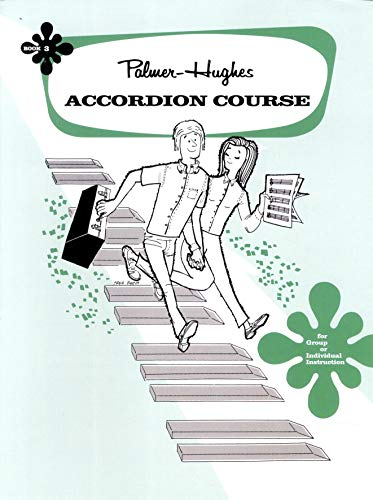 9780739012215: Palmer-Hughes Accordion Course, Bk 3: For Group or Individual Instruction