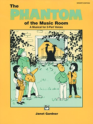 Phantom of the Music Room: Performance Pack, Score 10 Books (Paperback): Janet Gardner