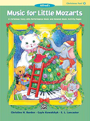 9780739012512: Music for Little Mozarts Christmas Fun, Bk 2: A Christmas Story with Performance Music and Related Music Activity Pages